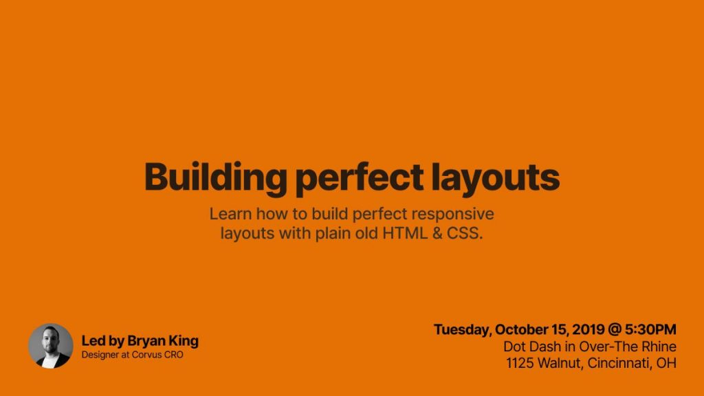 Building perfect responsive layouts with HTML and CSS
